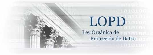 lopd - ley organica de proteccion de datos españa